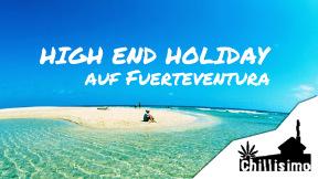 chillisimo.de High End Holiday auf Fuerteventura